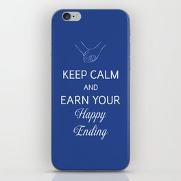 Earn Your Happy Ending iPhone Skin