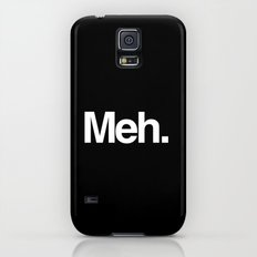 Meh. Slim Case Galaxy S5