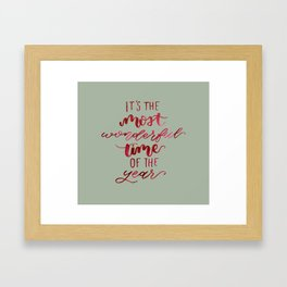 It's The Most Wonderful Time Of The Year Framed Art Print