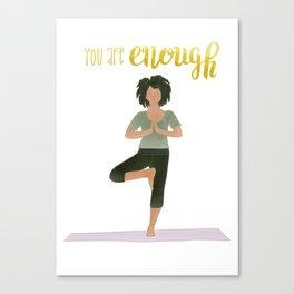 You Are Enough | Yoga & Meditation Illustration | Tree Pose Canvas Print