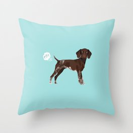 german shorthair pointer funny farting dog breed gifts Throw Pillow