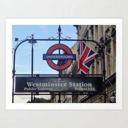 London - Going Underground Art Print