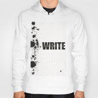 write Hoodies featuring Write by Valeri Kimbro