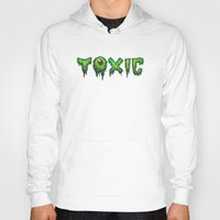 surfer Hoodies featuring Toxic Surfer by Joel Hustak