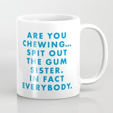 Moonrise Kingdom - Are you chewing... spit out the gum sister. In fact everybody. Mug