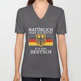 naturlich habe ich recht ich bin deutsch germany t-shirt Unisex V-Neck