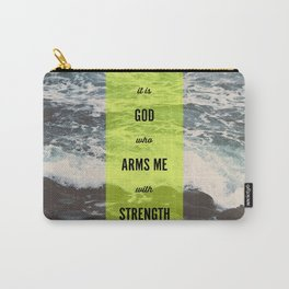 ARMS ME WITH STRENGTH Carry-All Pouch