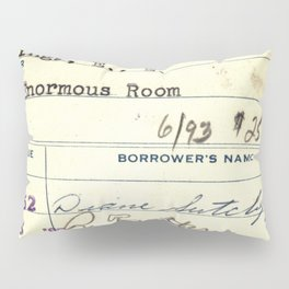 Library Card 828 The Enormous Room Pillow Sham