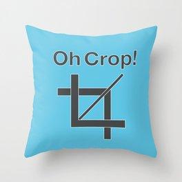 Oh Crop! Throw Pillow