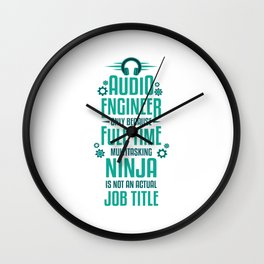 Audio Engineer Job Title Funny Recording Sound Gift Wall Clock