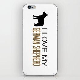 I Love My German Shepherd iPhone Skin