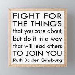 Ruth Bader Ginsburg Quote - Notorious RBG Framed Mini Art Print