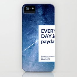 Everyday is Payday iPhone Case