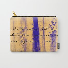 Urban Rain Falls Down On Your Soul Carry-All Pouch
