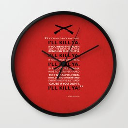 If You Hold Back Anything Wall Clock