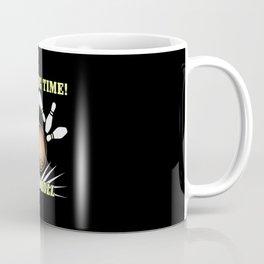 Bowling - Bowling Time Let's Roll Coffee Mug