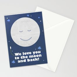 We love you to the moon and back Stationery Cards