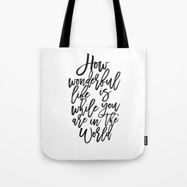 Elton Song Lyrics,How Wonderful,Girls Room Decor,Inspirational Quote,Hand Lettering,Quote Prints Tote Bag