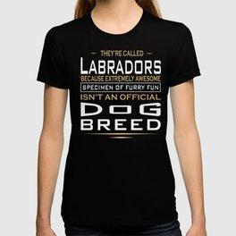 Labradors Specimen Of Furry Fun Quote T-shirt