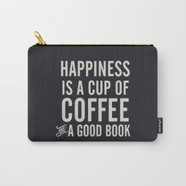 Happiness is a cup of coffee and a good book, vintage typography illustration, for libraries, pub Carry-All Pouch