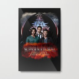Supernatural Family Dont end with blood Metal Print