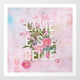 LAVIE EST BELLE - Watercolor - Pink Flowers Roses - Rose Flower Art Print