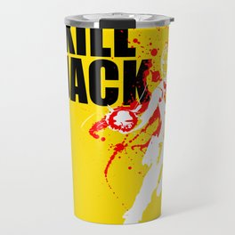 KILL JACK - SIREN Travel Mug