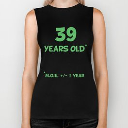 39 Years Old Plus Or Minus 1 Year Funny 40th Birthday Biker Tank