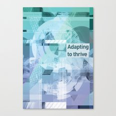 Adapting To Thrive Canvas Print