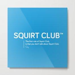Squirt Club™ Metal Print