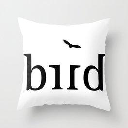 BIRD ambigram Throw Pillow