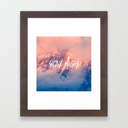 Stay Rocky Mountain High Framed Art Print