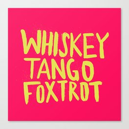 Whiskey Tango Foxtrot - Color Edition Canvas Print