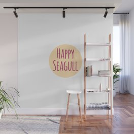 Happy Seagull Funny Inspirational Design Wall Mural