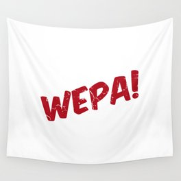 Wepa! Wall Tapestry