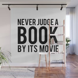 Never Judge A Book By Its Movie Wall Mural