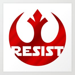 Rebels Resist! Art Print