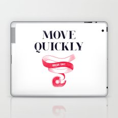Move Quickly, Break Shit Laptop & iPad Skin
