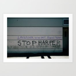 Stop Harper - Lavender Is So Hot Right Now Art Print