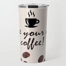 Coffee Lovers Travel Mug