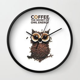 Coffee The Secret Of Owl Energy | Wall Clock