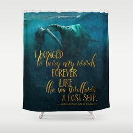 Fear of the Drowning Deep - Bury My Words Shower Curtain