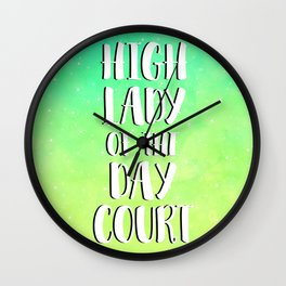 High Lady of the Day Court Wall Clock