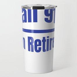 Retired Police Officer Cop Retirement Gift design Travel Mug