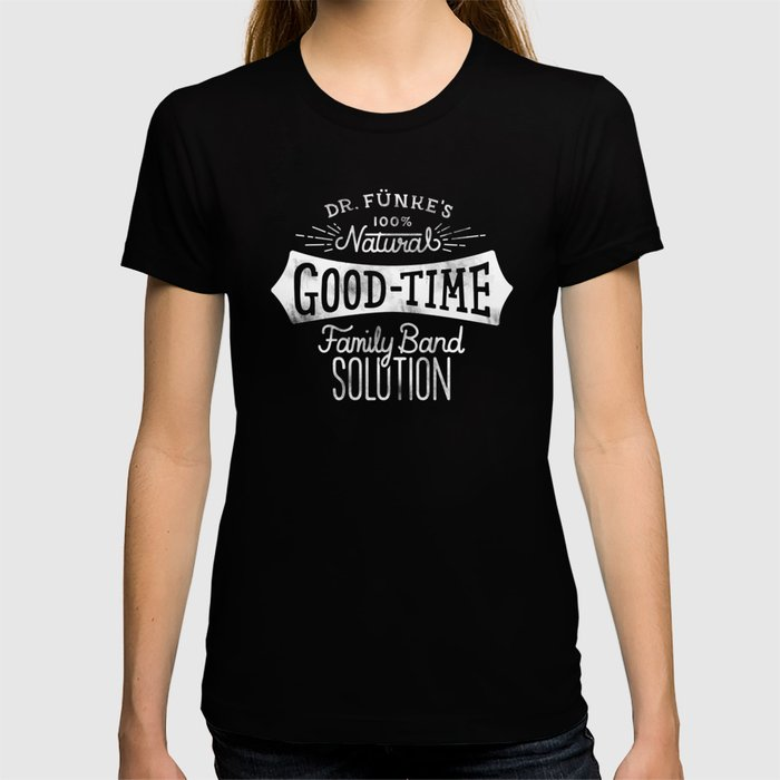 Dr. Funke's 100% Natural Good-Time Family Band Solution T-shirt