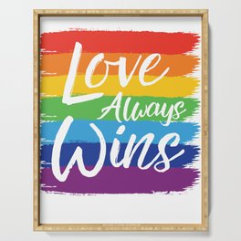 Love always wins Serving Tray