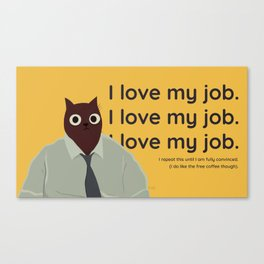 I love my job cat on shirt office cubicle worker  Canvas Print