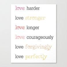 WAYS TO LOVE Canvas Print