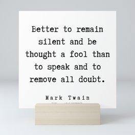 115      Mark Twain Quotes   190730b Mini Art Print