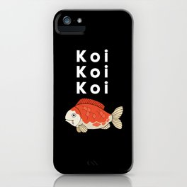 KOI KOi KOI Aquarist Gift iPhone Case